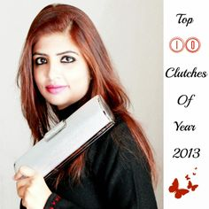For women , bags/purses/clutches are of vital importance , they are not just for accessorising an outfit , they serve the crucial necessity which a lady outfit can't serve :). Jokes apart clutches are making a strong wave in fashion world and they come in myriad of sizes , colour and types.Today I have put together Top 10 Clutches Of Year 2013 , which are fashion necessity , not just an accessory.  http://www.spiceupboringlife.com/2013/12/top-10-clutches-of-year-2013.html