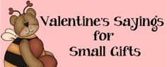 Valentine's Sayings for Small Gifts