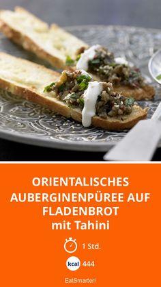 Orientalisches Auberginenpüree auf Fladenbrot Chutneys, Veggie Snacks, Oriental Food, Eat Smart, Bruschetta, Tapas, Zucchini, Sandwiches, Vegan