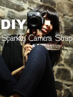 Glue glitter and rhinestones to a camera strap.   43 DIY Ways To Add Some Much-Needed Sparkle To Your Life