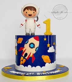 Celebrate with Cake!: Astronaut in Space 1st Birthday Cake Rocket Cake, Boys 1st Birthday Cake, Planet Cake, Galaxy Cake, Baby Boy Cakes, Space Party, Space Theme, Space Cupcakes, Birthdays