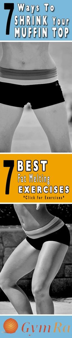 7 Ways to Shrink Your Muffin Top. Lose weight, ton...