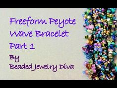 "Freeform Peyote Tutorial: ""The Wave"" Beaded Bracelet Tutorial Part 1 - YouTube"