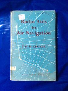 Radio Aids to Air Navigation by J H H Grover, Copyright 1957 #VintageAviationBooks