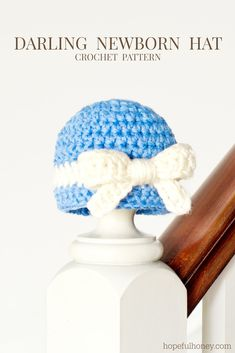 Darling Newborn Hat & Bow Crochet Pattern via Hopeful Honey
