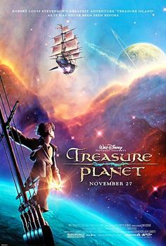 *TREASURE PLANET, Poster - disney Photo i loved this movie when i was a little girl i still enjoy watching it with my cousins <3