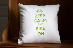 Belinda Lee Designs: Let's Ride Closer to Free | There's Something In It For You Besides Helping to Kick Cancer's Butt Win This Pillow!!! Drawing August 31, 2014  Keep Calm and Bike On Pillow Cover | Bicycle Enthusiasts | Cyclist | Bike Lover