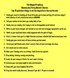 Top 15 pointless things to do the day before the world ends - Mommy Has A Potty Mouth