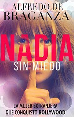 GRATIS HOY  NADIA SIN MIEDO Amena, altamente divertida y sensual #amazon ► http://relinks.me/B01GU382GE  #kindle #libros #real