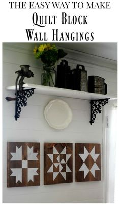 The easy way to make a farmhouse style barn quilt block wall hangings | www.knickoftime.net