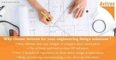 Reduce lead times Create detailed engineering drawings and CAD designs using the best-in-class Design for Manufacture technique. Reduce sheet metal/product fabrication costs by providing low cost design options in-house. Improved design to enable cost reduction, improved visibility and usability. Email : info@avitron.in Visit : http://www.avitron.in/