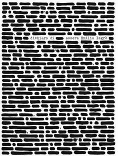 Dichiaro di essere Emilio Isgrò, 2008, 400x287 cm, acrilico su tela montata su legno, Collezione Centro per l'arte contemporanea Luigi Pecci
