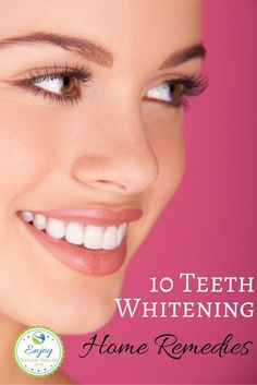 10 Teeth Whitening Home Remedies That Will Make Your Teeeth Glow!
