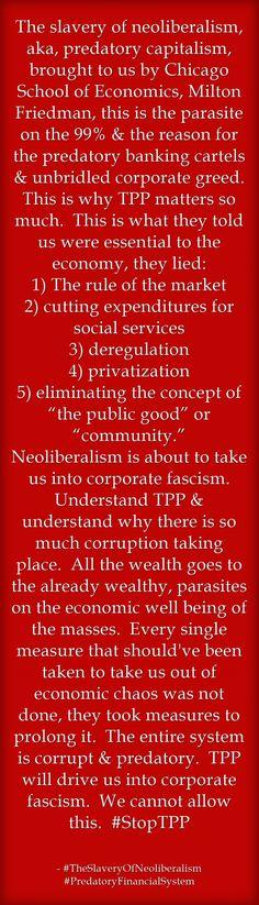 The slavery of neoliberalism, aka, predatory capitalism, brought...