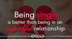 Being single is better than in an Unfaithful relationship. Karma will finish it for you Unfaithful Quotes, Groove Theory, It's Over Now, Fresh Quotes, Quotes About Everything, Encouragement Quotes, Have Time, Relationship Quotes, Relationships