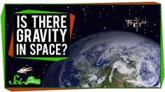 "In a word, ""yes"" - space is packed with gravity. Hank explains how Isaac Newton described how gravity works, and why even though it seems that things are flo..."