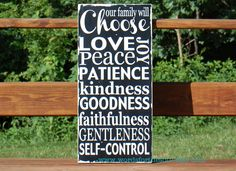 LOVE this Family Rules Sign...this sums it all up!  Fruit of the Spirit Distressed We Choose Family Rules Typography Scripture Subway Art Wood  Sign Painting. $55.00, via Etsy.