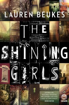 Best local author read for 2013 (so far): The Shining Girls by Lauren Beukes - Syllable in the City Book Club Books, Books To Read, Book Club Suggestions, Andrea Camilleri, Best Book Covers, Book Jacket, The Shining, Book Girl, Serial Killers