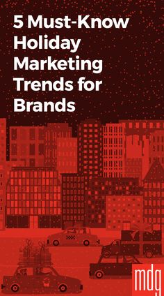 5 Must-Know Holiday Marketing Trends for Brands -- Get ready marketers: winter is coming. The holiday season is quickly approaching, and with it will come the annual flood of themed products, messaging, sales, and content from brands.