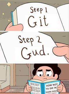Gotta' Git Gud