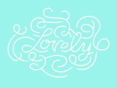 Lovely type by Karli Ingersoll