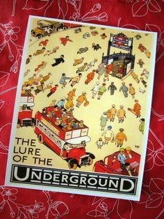 One of my favorite posters of all time. (I recently went to London Transport Museum gift shop, but didn't pay to go into museum.)
