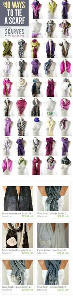 Did you know there are over 40 ways to tie a scarf? ...