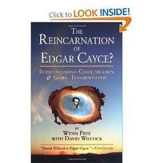 (Book) The Reincarnation of Edgar Cayce - Wynn Free and David Wilcock Edgar Cayce, Past Life Regression, Psychic Readings, Cursed Child Book, Good Books, Consciousness, Mysterious, Awakening, Authors