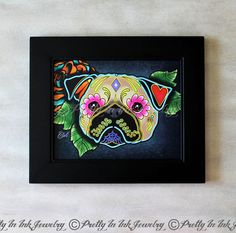 A lovely print of an original design made by Cali (owner and artist of Pretty In Ink Jewelry) featuring an adorable little Pug in her