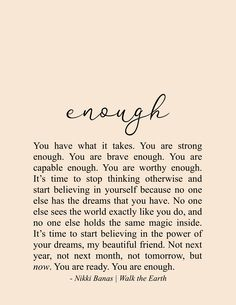 You are Enough Quotes, Inspiration & Encouragement, Relationships, Hope, Self Love Poetry - /Weise Worte - Now Quotes, Self Love Quotes, True Quotes, Words Quotes, Quotes To Live By, Motivational Quotes, You Are Strong Quotes, Quotes About Self Worth, Sayings