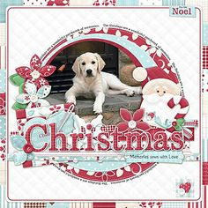 Christmas Memories Layout - though this has a lot of artwork it looks wonderful and the puppy still makes his statement!  I wouldn't change a thing!