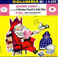 Rosemary Clooney - (Let's Give) A Christmas Present to Santa Claus (1954)