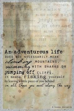 An adventurous life . . .