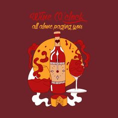 Shop Wine O'Clock - Red and Gold Version wine oclock t-shirts designed by kenallouis as well as other wine oclock merchandise at TeePublic. Diy For Men, Best Gifts For Men, Best Gift For Sister, Gift Drawing, Woman Wine, Cool Graphic Tees, Wine O Clock, Cute Tshirts, Wine Gifts
