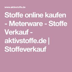 Stoffe online kaufen - Meterware - Stoffe Verkauf - aktivstoffe.de | Stoffeverkauf