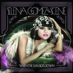 Love You Like A Love Song: Selena Gomez & The Scene (MP3 Download)  From the Album When The Sun Goes Down