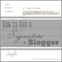 A Typical English Home: How to Add a Signature to Blogger Posts