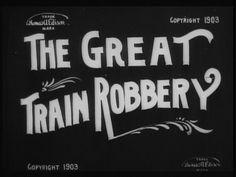 """""""The Great Train Robbery"""" (1903)  Edwin S. Porter was filmed in Milltown."""