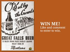 Enter to win a poster of a vintage Great Falls Select beer ad on the Wendt Agency Facebook page. #giveaway