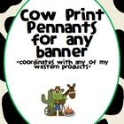 Cow Print Pennant Banner - Western