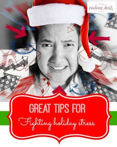 Great Tips For Fighting Holiday Stress