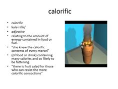 calorific meaning #gre #cat #vocabulary