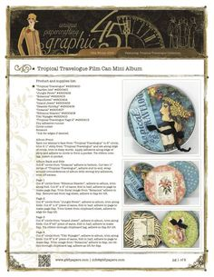 #Graphic45 - Printable Tropical Travelogue Film Can Mini Album  http://g45papers.typepad.com/graphic45/2012/08/graphic-45-presents-a-free-tropical-travelogue-project-sheet.html#