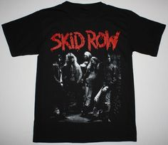 ebc19ee4 Details about SKID ROW BAND GLAM ROCK METAL CINDERELLA DOKKEN POISON  SKIDROW NEW BLACK T-SHIRT