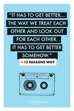 quote from the much-talked-about Netflix series Reasons Why' reminds us just how far we have to go as a society.This quote from the much-talked-about Netflix series Reasons Why' reminds us just how far we have to go as a society. 13 Reasons Why Reasons, 13 Reasons Why Netflix, Thirteen Reasons Why, Tv Show Quotes, Movie Quotes, Book Quotes, Life Quotes, Quotes From Tv Shows, Quotes From Movies