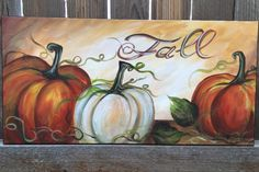 size inches,acrylic on canvas hand painted and ready for you. I will personalize this piece however you wish – names, dates, bible verse, Halloween Art Projects, Fall Projects, Autumn Painting, Autumn Art, Painted Signs, Hand Painted, Diy Canvas, Canvas Art, Fall Crafts