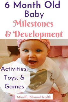 Everything you need to know about 6 month old baby development and milestones plus 6 month old activities toys and games Help your baby develop and reach important milestones with this guide to your 6 month old baby 6 Months Old Activities, Newborn Activities, 6 Month Baby Games, 6 Month Old Baby, Development Milestones, Physical Development, 6 Month Baby Development, 6 Month Baby Milestones, Babies First Year