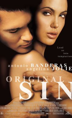 Original Sin (2001).Create you free account & you will be re-directed to your movie!!