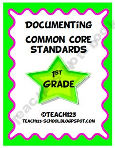 Documenting Common Core Standards - 1st Grade