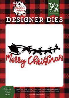 Echo Park A Lumberjack Christmas Sleigh Designer Dies